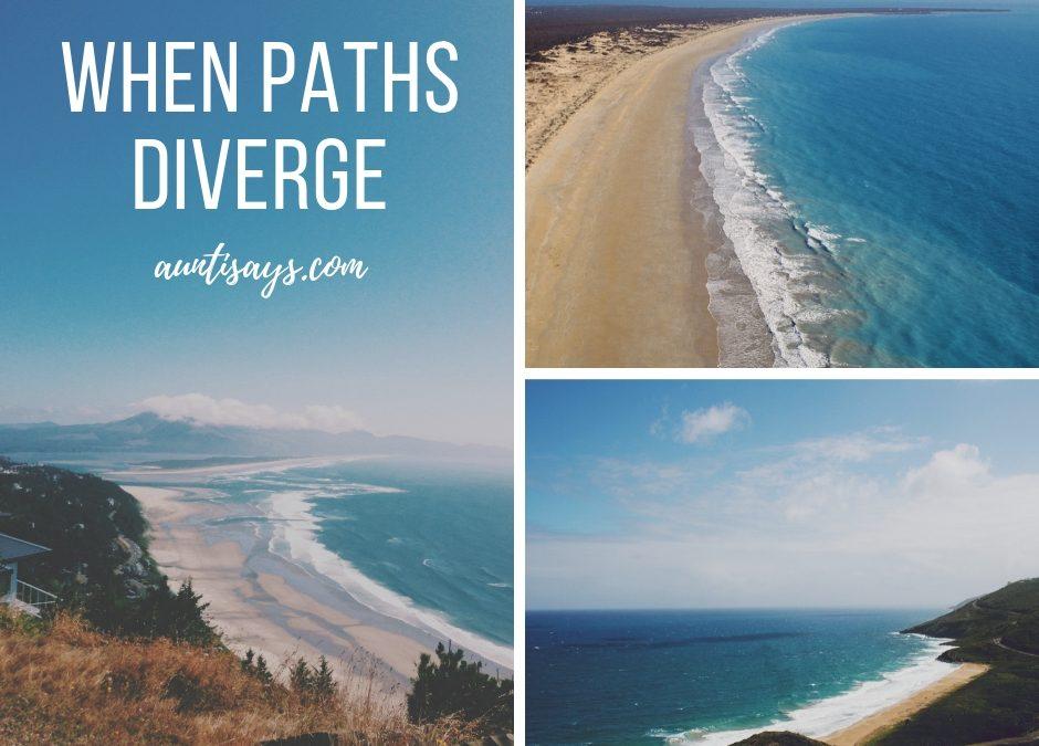 When paths diverge